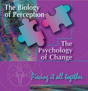 Biology Of Perception Psychology Of Change